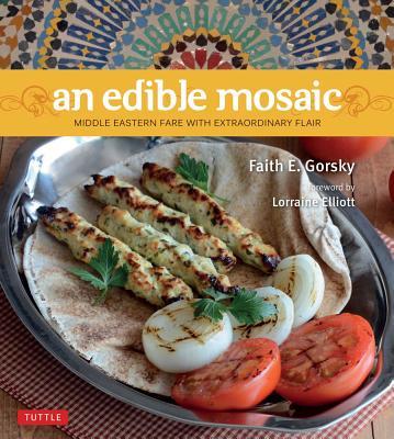An Edible Mosaic By Gorsky, Faith E.