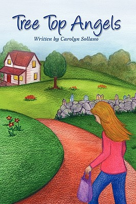 Tree Top Angels by Sollano, Carolyn [Paperback]